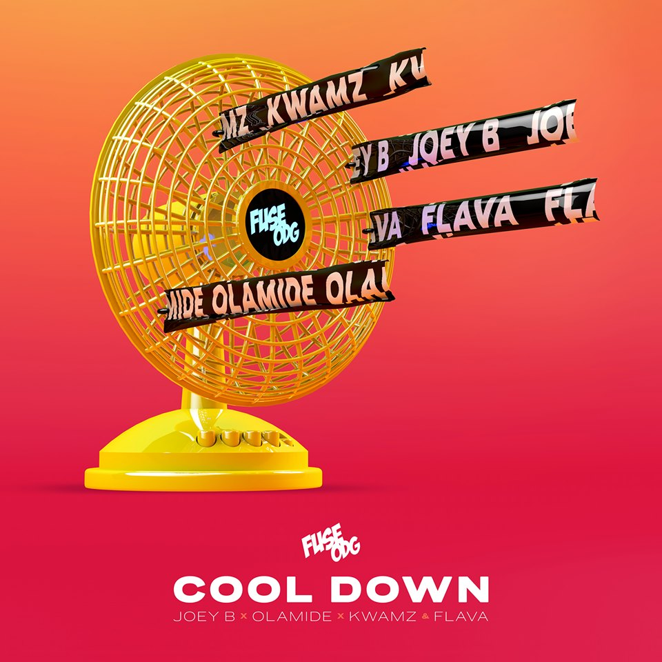 Fuse ODG – Cool Down ft. Olamide, Joey B & Kwamz & Flava