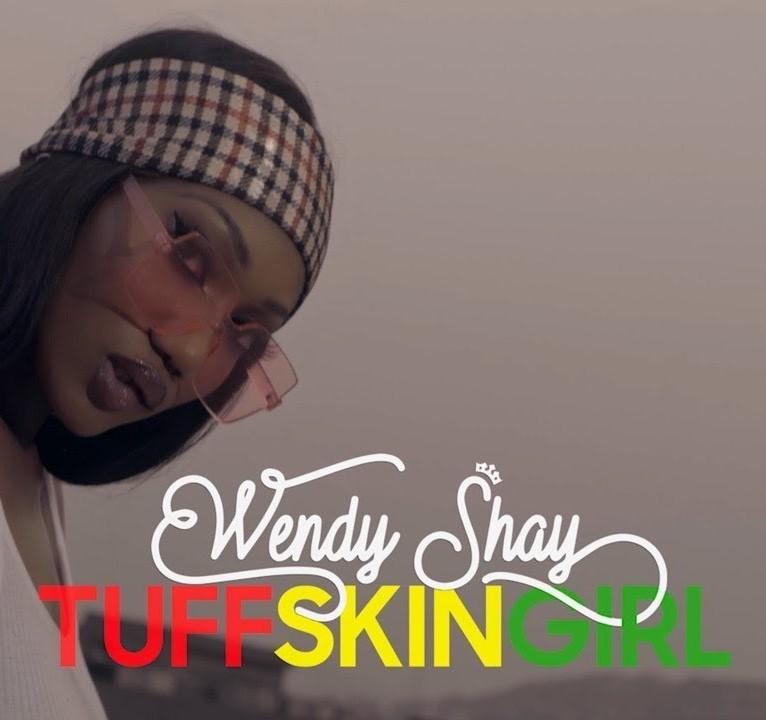 Wendy Shay – Tuff Skin Girl (Prod. by MOG Beatz)