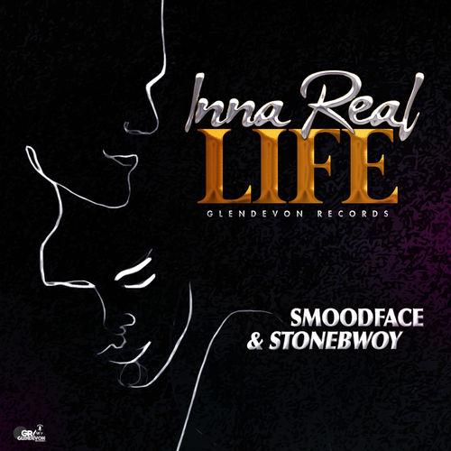 Smoodface & Stonebwoy – Inna Real Life (Prod. By Glendevon Records)