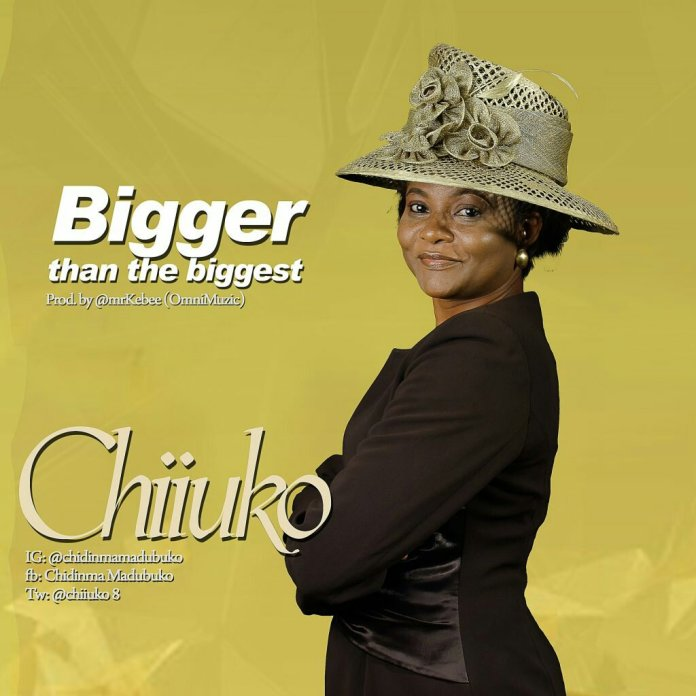 Chiiuko – Bigger Than The Biggest