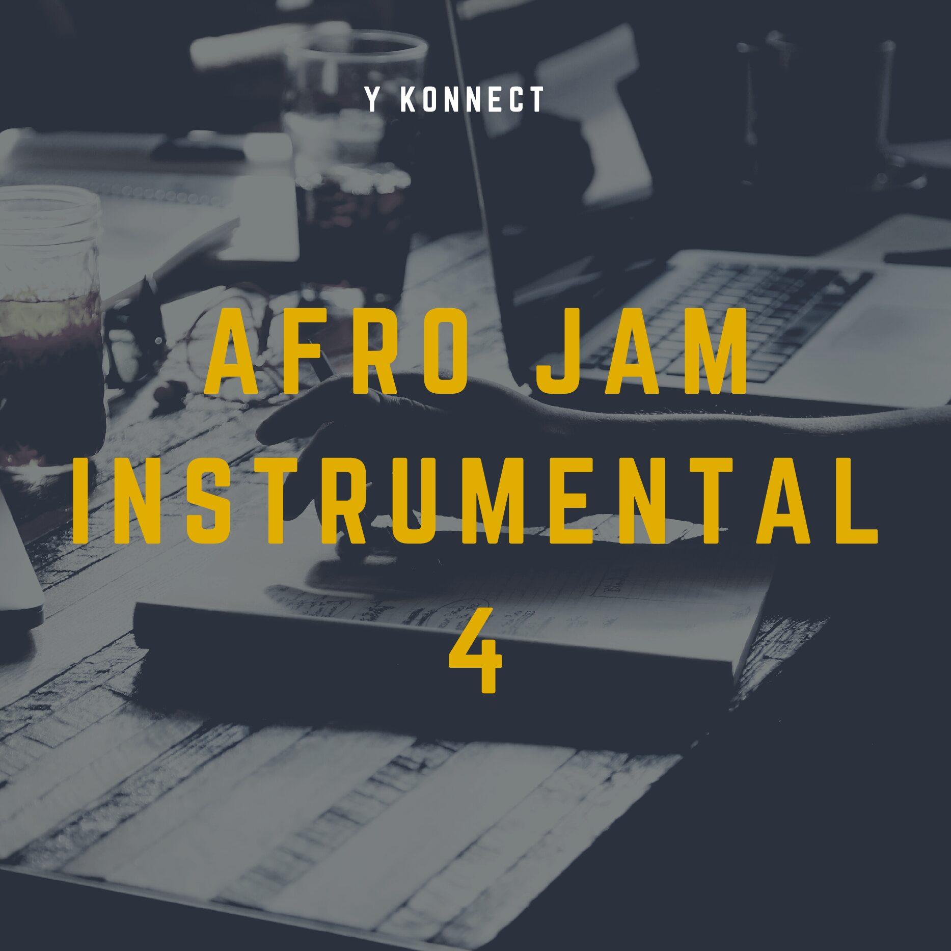 Photo of Y KONNECT – AFRO JAM INSTRUMENTAL 4